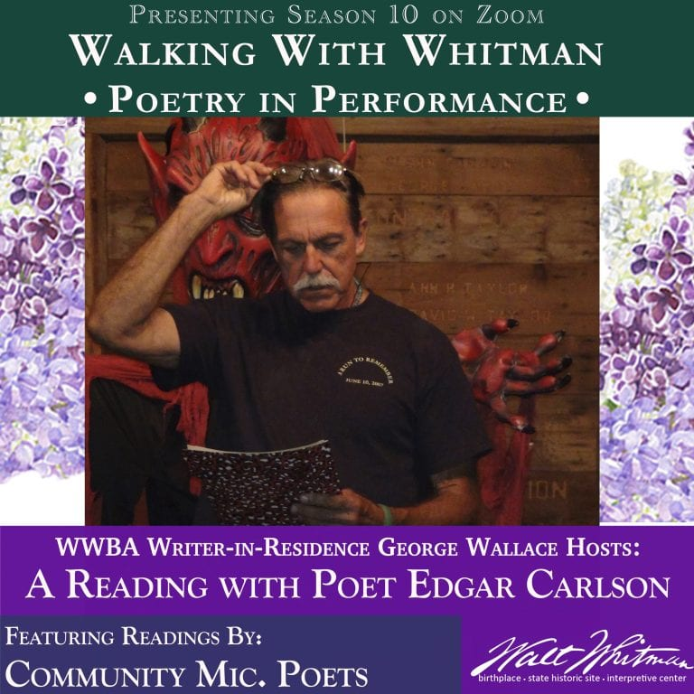 Walking With Whitman: Edgar Carlson and Community Poets